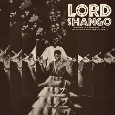Howard Roberts<br>Lord Shango (Original 1975 Motion Picture Soundtrack) (RSD 2021)
