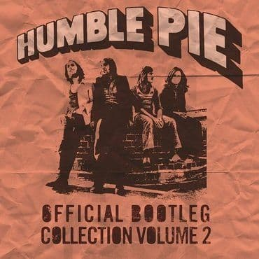 Humble Pie<br>Official Bootleg Collection Vol. 2 (RSD 2020)
