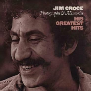 Jim Croce<br>Photographs & Memories: His Greatest Hits