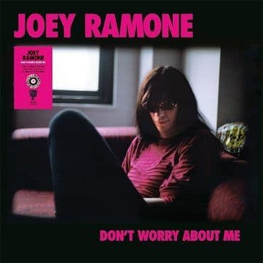 Joey Ramone<br>Don't Worry About Me (RSD 2021)