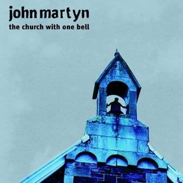 John Martyn<br>The Church With One Bell (RSD 2021)