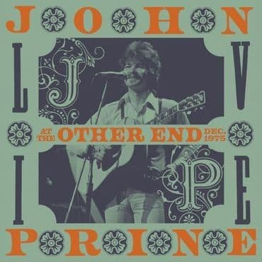 John Prine<br>Live At The Other End, Dec. 1975 (RSD 2021)
