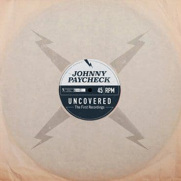 Johnny Paycheck<br>Uncovered: The First Recordings (RSD 2021)