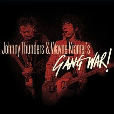 Johnny Thunders & Wayne Kramer<br>Gang War! (RSD 2020)