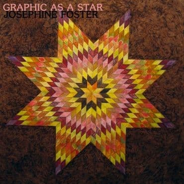 Josephine Foster<br>Graphic As A Star (RSD 2021)