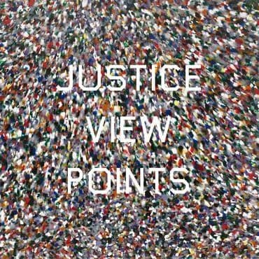 Justice<br>Viewpoints