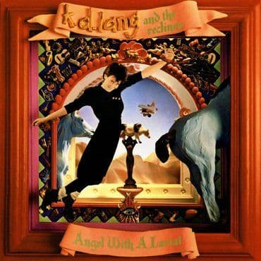 KD Lang & The Reclines<br>Angel With A Lariat (RSD 2020)