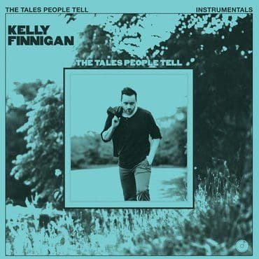 Kelly Finnigan<br>The Tales People Tell (RSD 2020)