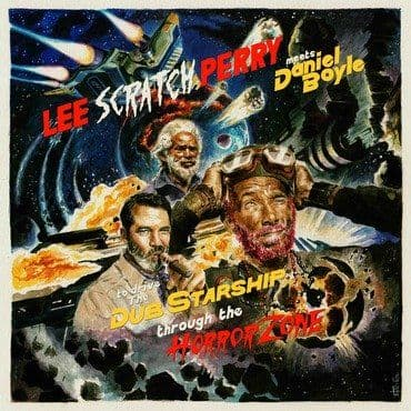 Lee Scratch Perry<br>Meets Daniel Boyle to Drive The Dub Starship Through The Horror Zone (RSD 2020)