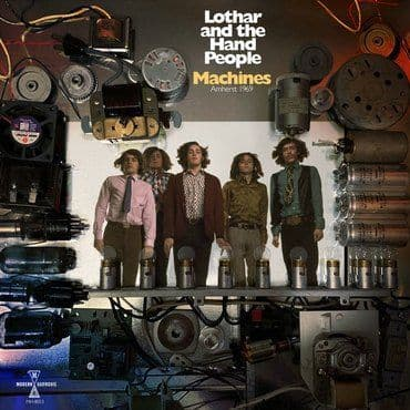 Lothar & The Hand People<br>Machines: Amherst 1969 (RSD 2020)