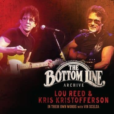 Lou Reed & Kris Kristofferson<br>The Bottom Line Archive Series: In Their Own Words (BF 2021)