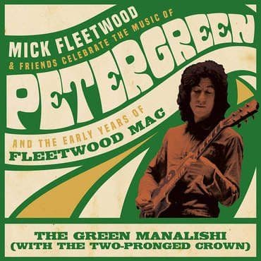 Mick Fleetwood & Friends<br>The Green Manalish (BF 2020)
