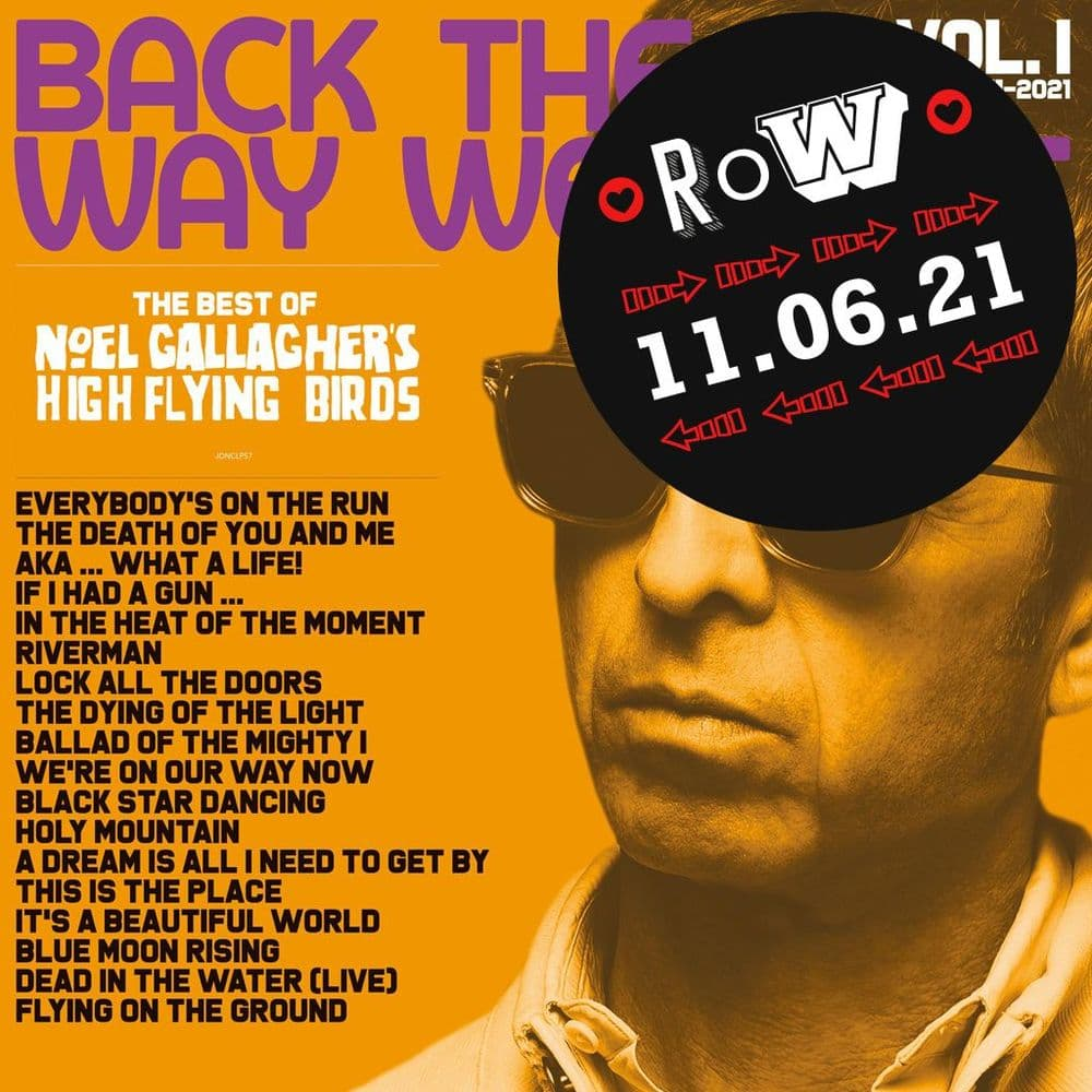 Noel Gallagher's High Flying Birds<br>Back The Way We Came Vol. 1 (2011-2021)