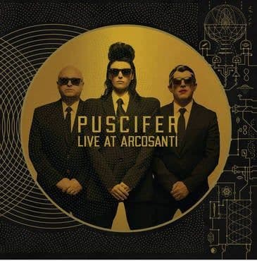 Puscifer<br>Existential Reckoning: Live at Arcosanti (BF 2021)