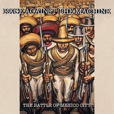 Rage Against The Machine<br>The Battle Of Mexico City (RSD 2021)