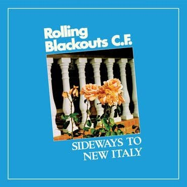 Rolling Blackouts Coastal Fever<br>Sideways To New Italy (LRS 2020)