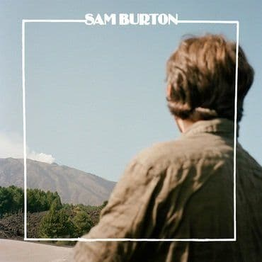Sam Burton<br>Nothing Touches Me (RSD 2020)