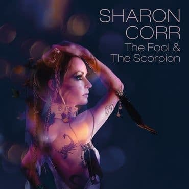 Sharon Corr<br>The Fool and The Scorpion