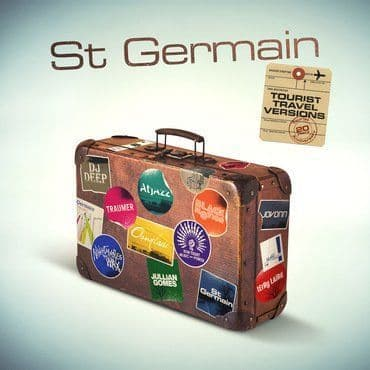St Germain<br>Tourist (20th Anniversary Travel Versions)