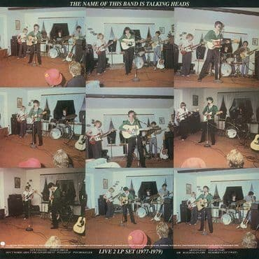 Talking Heads<br>The Name of This Band Is Talking Heads