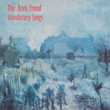 The Bevis Frond<br>Valedictory Songs (RSD 2020)