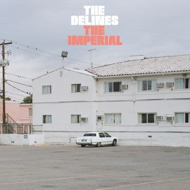 The Delines<br>The Imperial (RSD 2020)