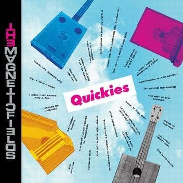The Magnetic Fields<br>Quickies (BF 2020)