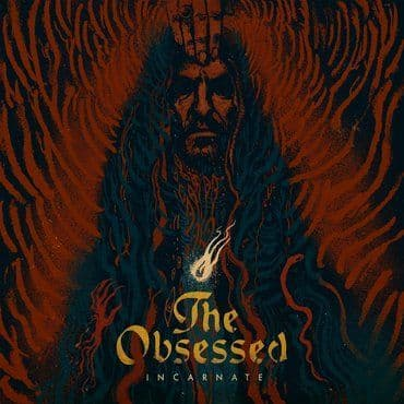 The Obsessed<br>Incarnate (RSD 2020)