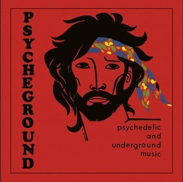 The Psycheground Group<br>Psychedelic And Underground Music (RSD 2021)