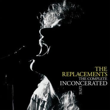 The Replacements<br>The Complete Inconcerated Live (RSD 2020)