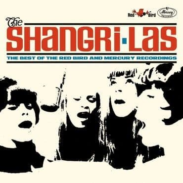 The Shangri-Las<br>Best Of The Red Bird and Mercury Recordings (BF 2021)