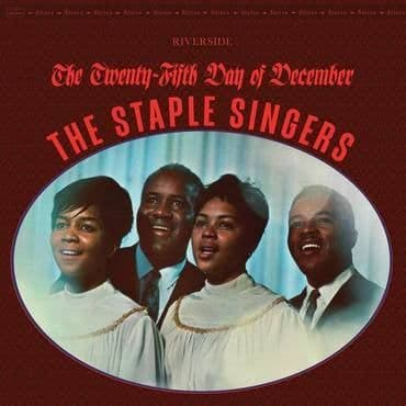 The Staple Singers<br>The Twenty-Fifth Day Of December (BF 2021)