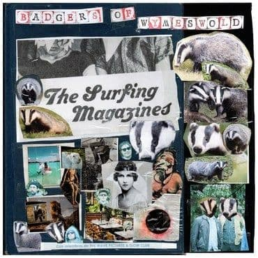 The Surfing Magazines<br>Badgers of Wymeswold