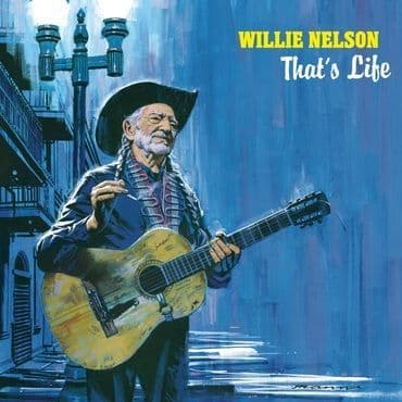 Willie Nelson<br>That's Life