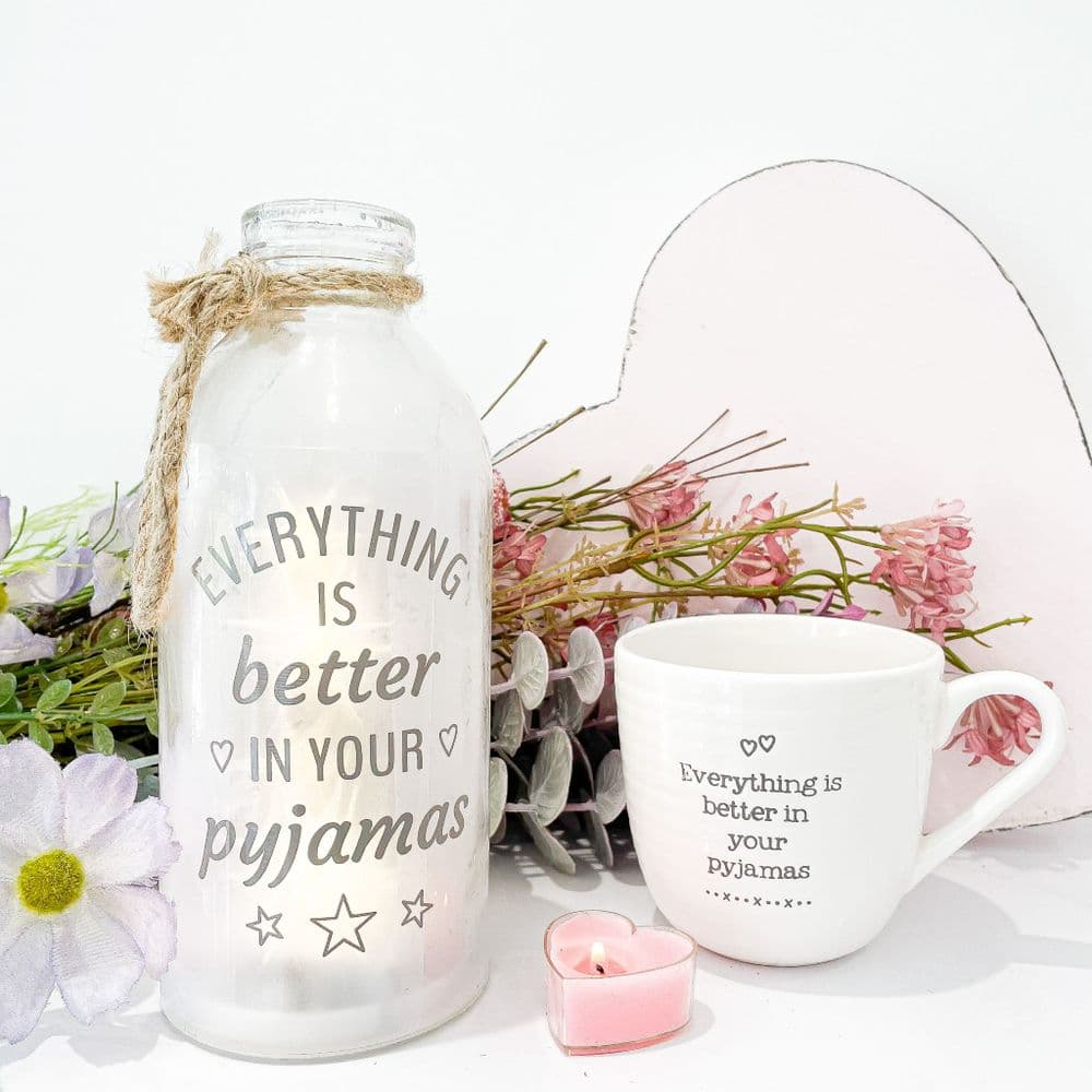 'Everything Is Better In Your Pyjamas' LED Light Up Lantern