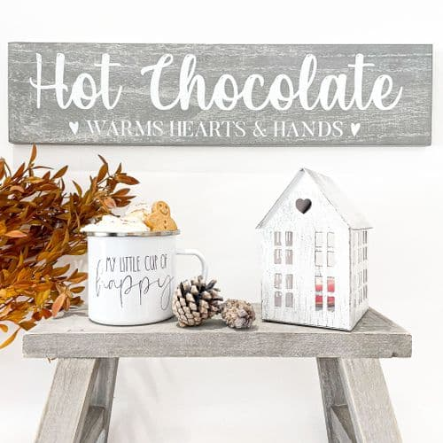 Hot Chocolate Warms Hearts & Hands Sign