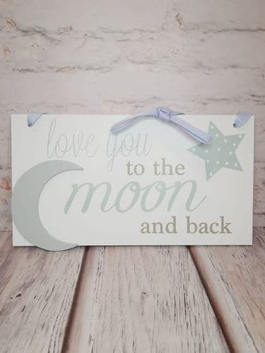 Love You To The Moon And Back Plaque - Blue