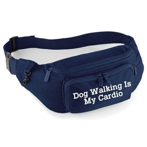 'Dog Walking Is My Cardio' Training Waist Bag