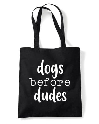 Dogs Before Dudes ' Reusable Cotton Shopping Bag Tote with Long Handles