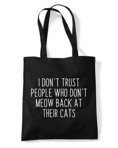 I Don't Trust People Who Don't Meow Back' Reusable Cotton Shopping Bag Tote with Long Handles
