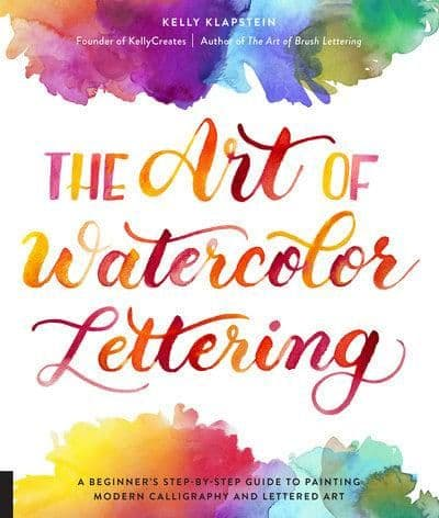 Kelly Creates - The Art of Watercolour Lettering